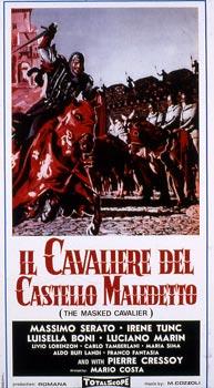 CAVALIERE DEL CASTELLO MALEDETTO (IL)
