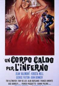 CORPO CALDO PER L'INFERNO (UN)