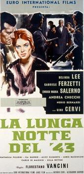 LUNGA NOTTE DEL '43 (LA)