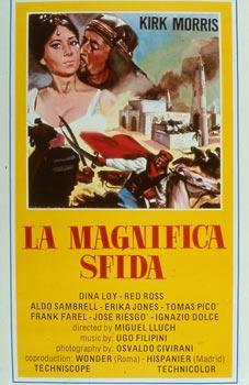 MAGNIFICA SFIDA (LA)
