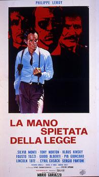 MANO SPIETATA DELLA LEGGE (LA)(Contro il crimine con rabbia)