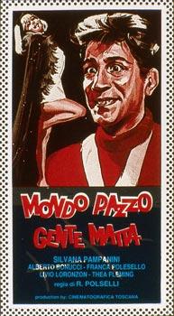 MONDO PAZZO, GENTE MATTA