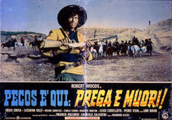 PECOS E' QUI, PREGA O MUORI