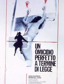 OMICIDIO PERFETTO A TERMINE DI LEGGE (UN)