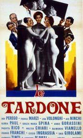 TARDONE (LE) (EPISODES)