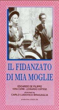 FIDANZATO DI MIA MOGLIE (IL)