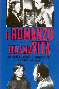 ROMANZO DELLA MIA VITA (IL)